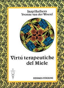Le virtù terapeutiche del miele