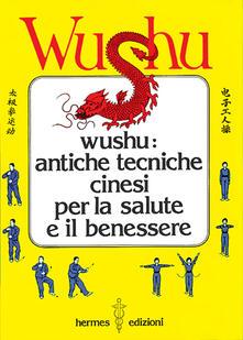 Steamcon.it Wushu. Antiche tecniche cinesi per la salute e il benessere Image