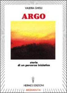 Argo. Storia di un percorso iniziatico