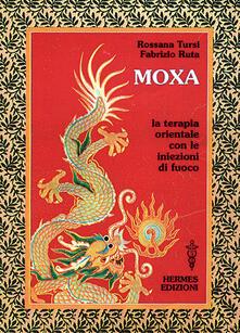 Moxa. Terapia orientale con le «Iniezioni di fuoco».pdf