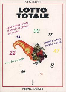 Camfeed.it Lotto totale. Come vincere al lotto sfruttando la potenza dei numeri. Metodi semplici e sicuri. L'uso del computer Image