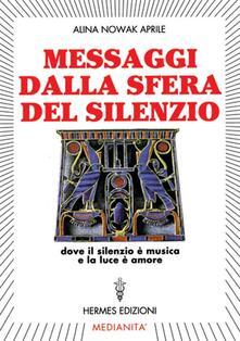 Filippodegasperi.it Messaggi dalla sfera del silenzio. Dove il silenzio è musica e la luce è amore Image