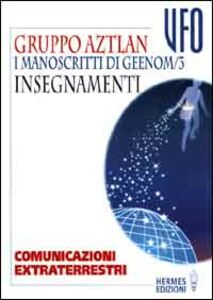 Libro I manoscritti di Geenom. Vol. 3: Insegnamenti.