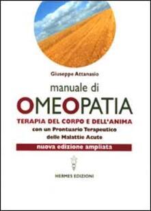 Radiospeed.it Manuale di omeopatia. Terapia del corpo e dell'anima. Con un prontuario terapeutico delle malattie acute Image