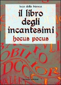 Il libro degli incantesimi. Hocus Pocus
