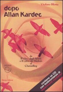 Nicocaradonna.it Dopo Allan Kardec. Da «Il libro degli Spiriti» e «Il libro dei Medium» al Channeling. Con CD Audio Image