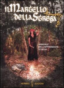 Listadelpopolo.it Il martello della strega. Manuale dell'apprendista strega Image