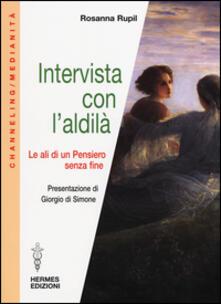 Intervista con laldilà. Le ali di un pensiero senza fine.pdf