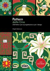 Pattern dalla Cina. Con CD-ROM