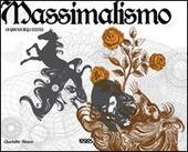 Massimalismo. La grafica degli eccessi