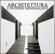 Architettura e interni minimalisti. Ediz. italiana, spagnola, portoghese e inglese.pdf