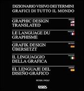 Il linguaggio della grafica. Ediz. italiana, inglese, francese, tedesca e spagnola