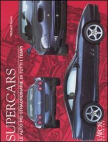 Fondazionesergioperlamusica.it Supercars. Le auto più straordinarie di tutti i tempi Image
