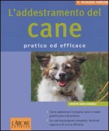 L addestramento del cane. Pratico ed efficace.pdf