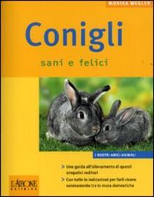 Conigli sani e felici - Monika Wegler - copertina