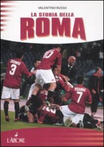 La storia della Roma