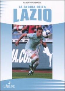 La storia della Lazio