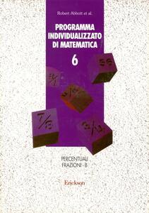 Programma individualizzato di matematica. Vol. 6