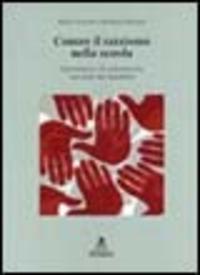 Contro il razzismo nella scuola. Il pensiero e le interazioni razziali dei bambini - Troyna Barry Hatcher Richard - wuz.it