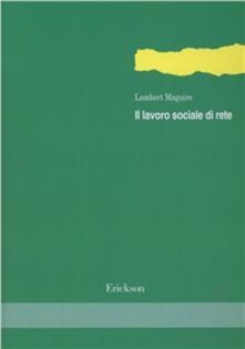 Il lavoro sociale di rete.pdf