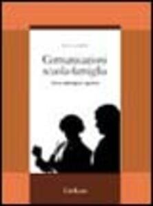 Comunicazioni scuola-famiglia. Come coinvolgere i genitori nella gestione dei problemi educativi