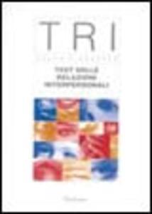 TRI. Test delle relazioni interpersonali