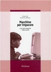 Macchine per imparare. L'uso del computer nella scuola