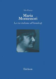 Maria Montessori. La via italiana allhandicap.pdf