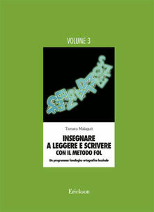 Insegnare a leggere e scrivere con il metodo FOL. Un programma fonologico ortografico lessicale. Vol. 3.pdf