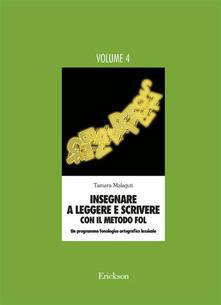 Promoartpalermo.it Insegnare a leggere e scrivere con il metodo FOL. Un programma fonologico ortografico lessicale. Vol. 4 Image