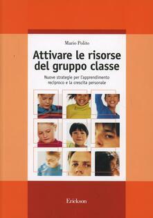 Librisulladiversita.it Attivare le risorse del gruppo classe. Nuove strategie per l'apprendimento reciproco e la crescita personale Image
