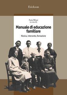 Writersfactory.it Manuale di educazione familiare. Ricerca, intervento, formazione Image