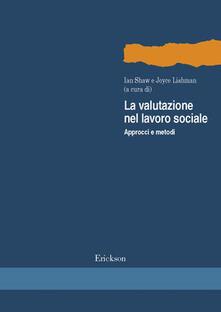 Warholgenova.it La valutazione nel lavoro sociale. Approcci e metodi Image