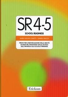 Test SR 4-5 (School Readiness). Prove per lindividuazione delle abilità di base nel passaggio dalla scuola materna alla scuola elementare.pdf