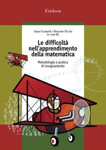 Le difficoltà nell'apprendimento della matematica. Metodologia e pratica di insegnamento