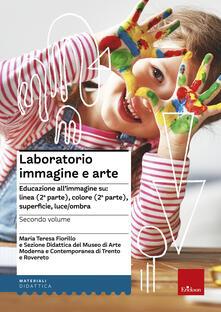 Winniearcher.com Laboratorio immagine e arte. Vol. 2: Educazione all'immagine su: linea (2ª parte), colore (2ª parte), superficie, luce/ombra. Image