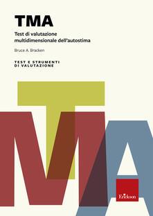 Antondemarirreguera.es TMA. Test di valutazione multidimensionale dell'autostima Image