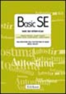 Basic SE. Basic self-esteem scale. Valutazione dell'autostima di base negli adult. Con protocolli