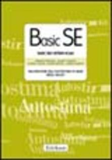 Basic SE. Basic self-esteem scale. Valutazione dellautostima di base negli adult. Con protocolli.pdf