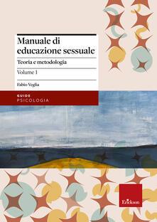 Squillogame.it Manuale di educazione sessuale. Vol. 1: Teoria e metodologia. Image