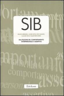 Ristorantezintonio.it SIB. Valutazione del comportamento interpersonale e assertivo. Con protocolli Image