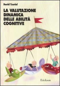 La valutazione dinamica delle abilità cognitive