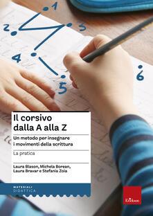 Camfeed.it Il corsivo dalla A alla Z. Un metodo per insegnare i movimenti della scrittura. La pratica Image
