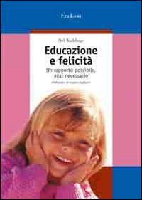 Educazione e felicità. Un r...
