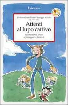 Attenti al lupo cattivo. Riconoscere labuso e proteggere i bambini.pdf