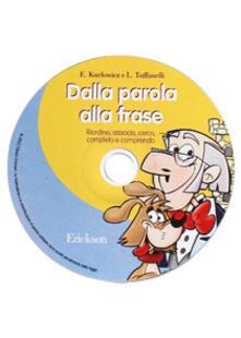 Camfeed.it Dalla parola alla frase. Riordino, associo, cerco, completo e comprendo. CD-ROM Image
