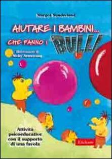 Milanospringparade.it Aiutare i bambini... che fanno i bulli. Attività psicoeducative con il supporto di una favola Image