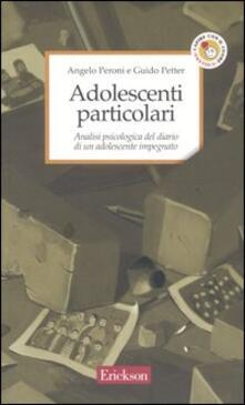 Adolescenti particolari. Analisi psicologica del diario di un adolescente impegnato
