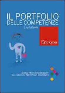 Il portfolio delle competenze. Scuola primaria. Guida per linsegnante e schede operative. Con CD-ROM.pdf