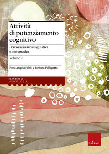 Daddyswing.es Attività di potenziamento cognitivo. Vol. 2: I contenuti. Percorsi su area linguistica e matematica. Image